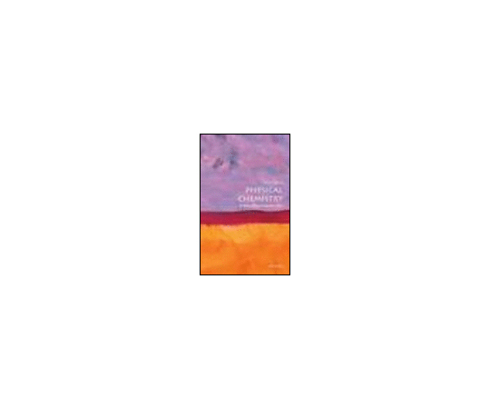 62 3792 28 physical chemistry a very short introduction 978 0 19